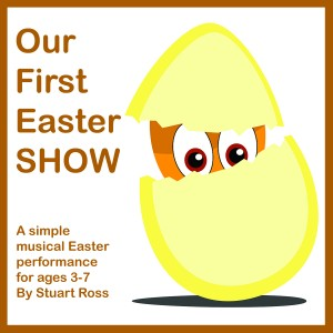 Our First Easter SHOW