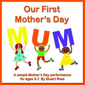 Our First Mothers Day Songs and Assembly Material