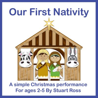 Our First Nativity Christmas Nativity Play