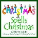 C-H-R-I-S-T-M-A-S Spells Christmas For INFANTS Nativity Play