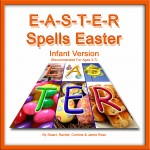 E-A-S-T-E-R Spells Easter For INFANTS Easter Songs and Easter Play