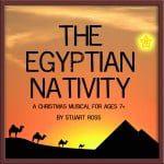 The Egyptian Nativity Christmas Nativity Play