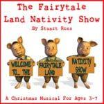 The Fairytale Land Nativity Show Christmas Nativity Play