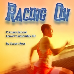 Racing On Leavers Assembly CD