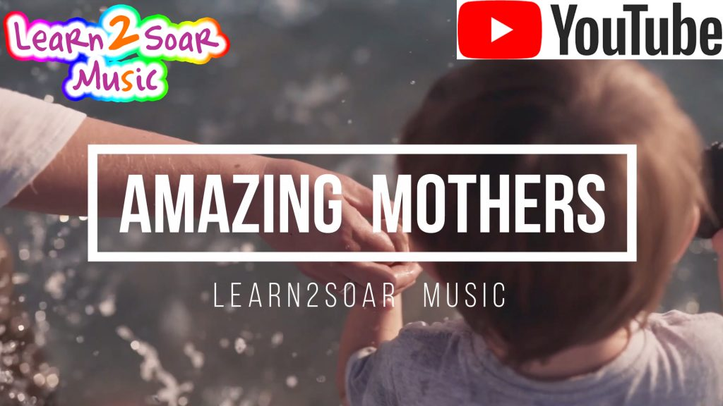 Mothers Day Hymn - Amazing Mothers