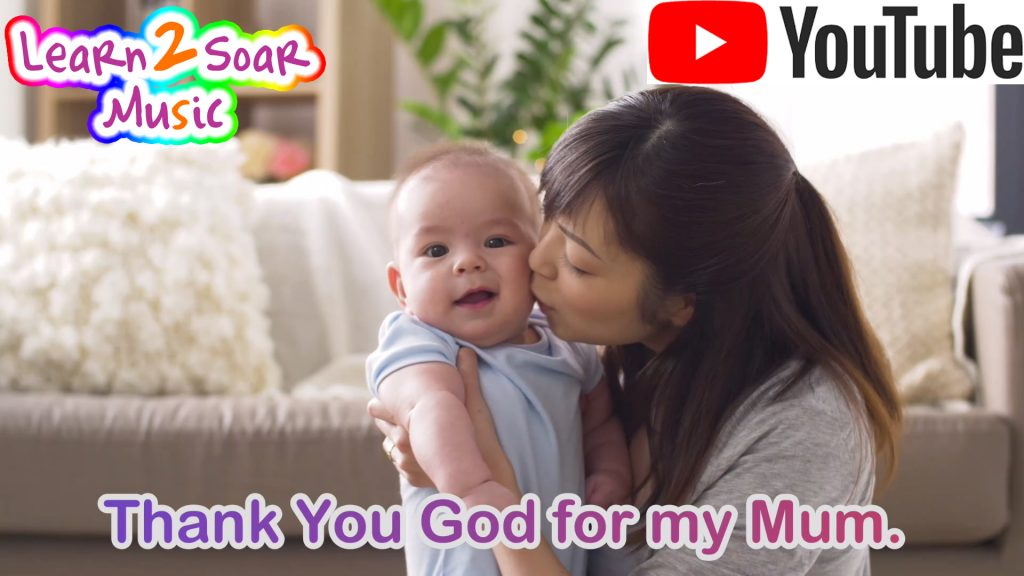 Thank You God For My Mum - Mothers Day Song