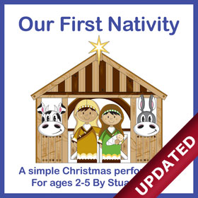 Our First Nativity - 2020 Version